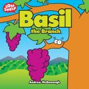 Basil, The Branch
