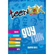 Teen Talk: Guy Talk
