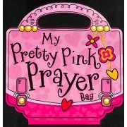 My Pretty Pink Prayer Bag (Book)