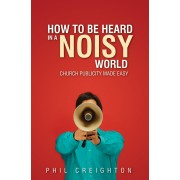 How To Be Heard In A Noisy World