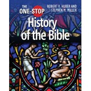 One-Stop History Of The Bible, The