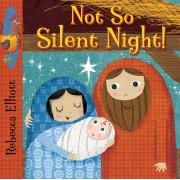 Not So Silent Night!