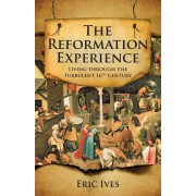 Reformation Experience, The