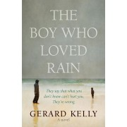 Boy Who Loved Rain, The