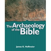 Archaeology Of The Bible, The