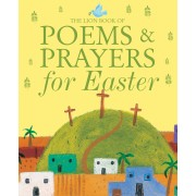 Lion Book Of Poems And Prayers For Easter, The