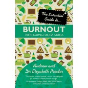 Essential Guide To Burnout, The