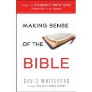 Making Sense Of The Bible