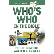 Complete Book Of Who's Who In The Bible, The