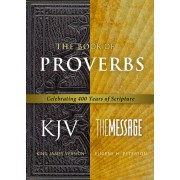 Book Of Proverbs KJV/Message, The