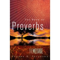 Message The Book Of Proverbs, The