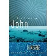 Message: The Gospel Of John, The