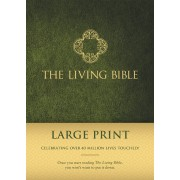 Living Bible Large Print Edition, The
