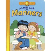 Child's Book Of Manners, A