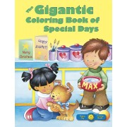 Gigantic Coloring Book Of Special Days, The