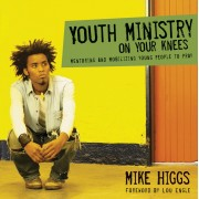Youth Ministry On Your Knees