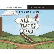 All The Places To Go Audio . . . How Will You Know?