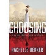 Choosing, The