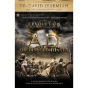 A.D. The Bible Continues: The Revolution That Changed The Wo