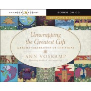 Unwrapping The Greatest Gift Audio