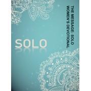 Message: Solo Women's Devotional, The