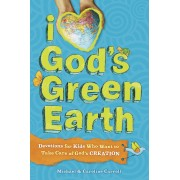 I Love God'S Green Earth