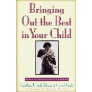 Bringing Out The Best In Your Child