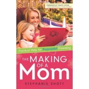 Making Of A Mom, The