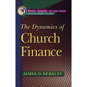 Dynamics Of Church Finance, The