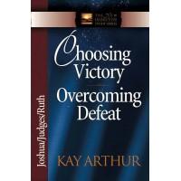 Choosing Victory, Overcoming Defeat