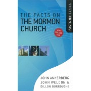 Facts On The Mormon Church, The