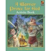 A Warrior Prince For God Activity Book