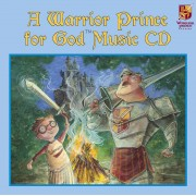 A Warrior Prince For God Music Cd