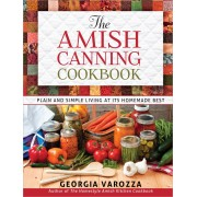 Amish Canning Cookbook, The