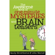 Awesome Book Of One-Minute Mysteries And Brain Teasers, The
