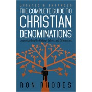 Complete Guide To Christian Denominations, The