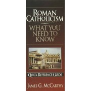 Roman Catholicism: What You Need To Know