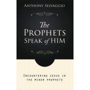 Prophets Speak Of Him (New Edition), The