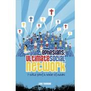 Ephesians: Ultimate Social Network