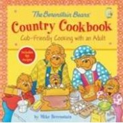 Berenstain Bears Country Cookbook, The