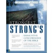 Strongest Strong's Exhaustive Concordance Of The Bible L, T