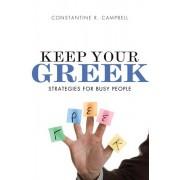 Keep Your Greek