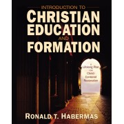 Introduction To Christian Education And Formation