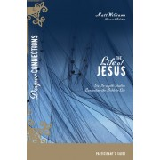 Life Of Jesus Participant's Guide, The