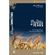 Parables Of Jesus Participant's Guide, The