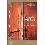 Prayers Of Jesus Participant's Guide, The