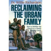 Reclaiming The Urban Family