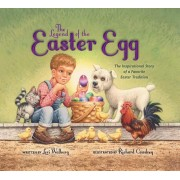 Legend Of The Easter Egg, Newly Illustrated Edition, The