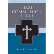 First Communion Bible, Nab: New Testament