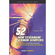 52 New Testament Sermon Starters Book Four